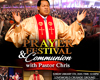 PRAYER FESTIVAL AND COMMUNION WITH PASTOR CHRIS
