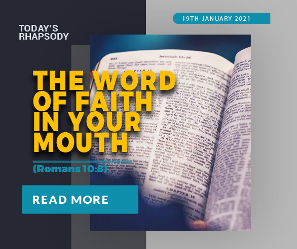 THE WORD OF FAITH IN YOUR MOUTH