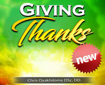 GIVING THANKS BY PASTOR CHRIS