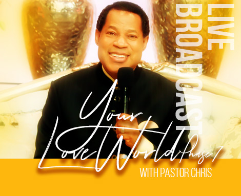 YOUR LOVEWORLD LIVE BROADCAST WITH PASTOR CHRIS
