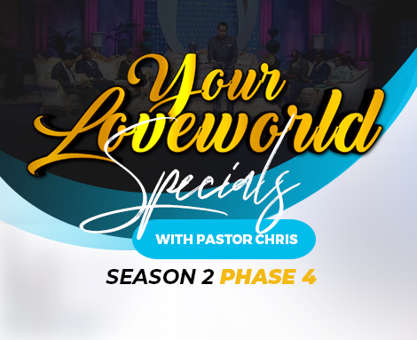 YOUR LOVEWORLD SPECIALS WITH PASTOR CHRIS
