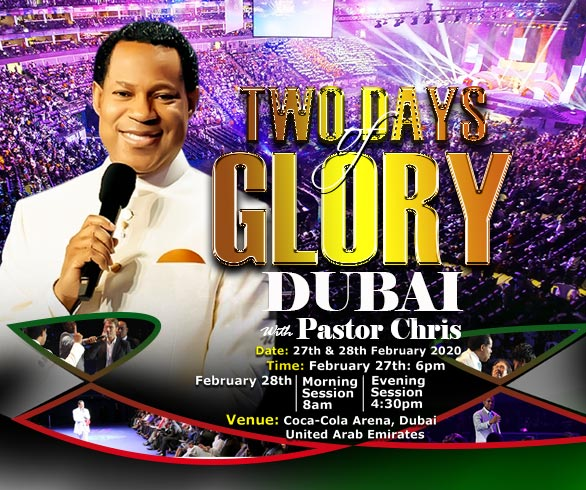 2 DAYS OF GLORY DUBAI WITH PASTOR CHRIS