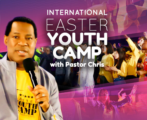 INT'L EASTER YOUTH CAMP WITH PASTOR CHRIS