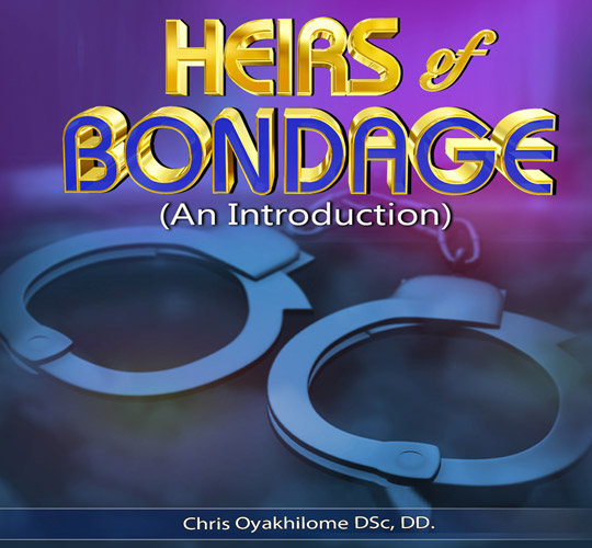 HEIRS OF BONDAGE