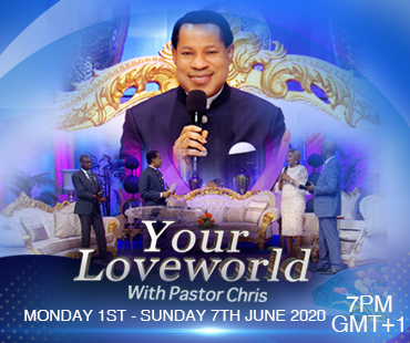 YOUR LOVEWORLD LIVE BROADCAST WITH PASTOR CHRIS PHASE 7