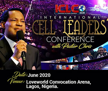 INTERNATIONAL CELL LEADERS' CONFERENCE 2020 WITH PASTOR CHRIS