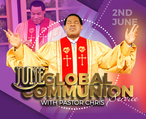 JUNE GLOBAL COMMUNION SERVICE 2019 WITH PASTOR CHRIS