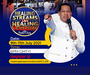 HEALING STREAMS LIVE HEALING SERVICES WITH THE PASTOR CHRIS