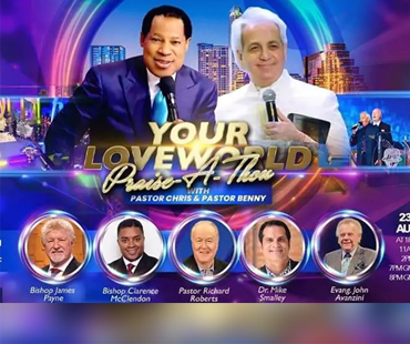 YOUR LOVEWORLD PRAISE-A-THON WITH PASTOR CHRIS AND PASTOR BENNY HINN