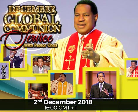 DECEMBER GLOBAL COMMUNION SERVICE WITH PASTOR CHRIS