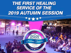 FIRST HEALING SERVICE OF THE HEALING SCHOOL AUTUMN SESSION 2019